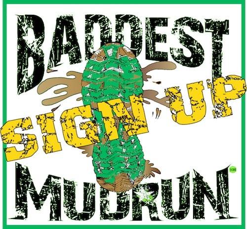 Baddest Mud Run