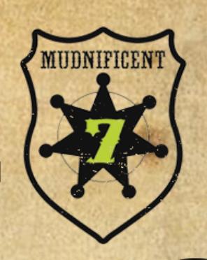 The Mudnificent Seven