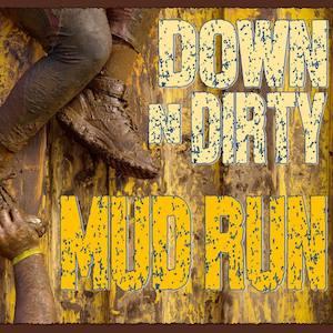 Down N Dirty Mud Run
