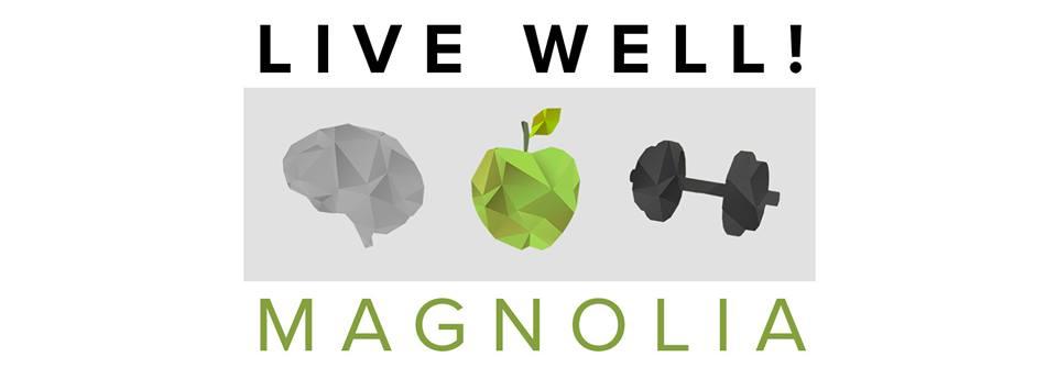 Live Well Magnolia