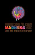 Mudders Day Madness