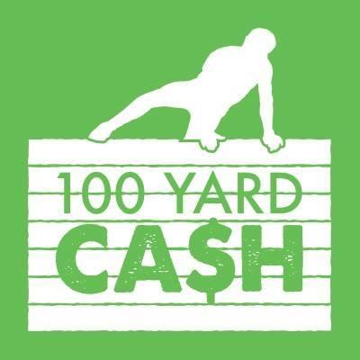 100 Yard Cash