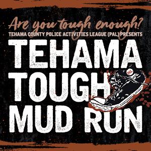 Tehama Tough Mud Run