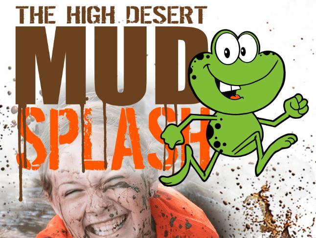 High Desert Mud Splash